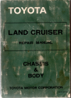 Toyota Landcruiser FJ40 FJ43 FJ45 FJ55 BJ40 BJ43 HJ45 Chassis/Body genuine repair manual USED